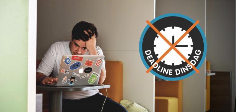 Week van de Werkstress: Deadline dinsdag